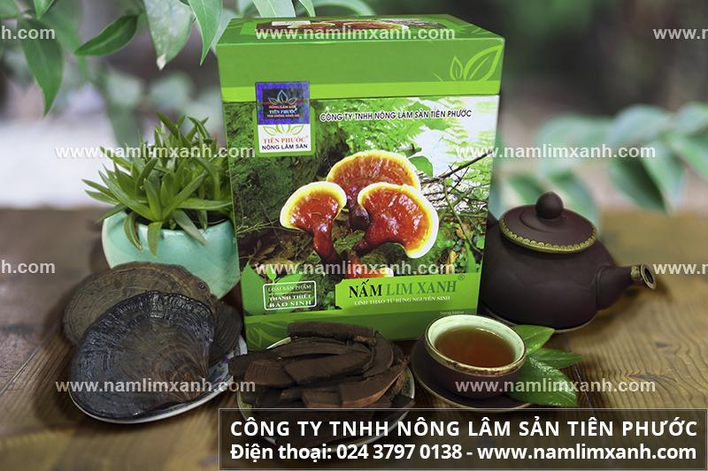 Giá nấm lim xanh của Công ty Tiên Phước bao nhiêu tiền 1kg mua nấm lim